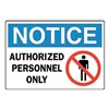 Brady 95255 Notice Sign, 7 x 10In, R, BL and BK/WHT