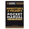 John Wiley &amp; Sons 9780764542053 Pocket Manual, Pipefitters and Welders