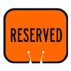 Tapco 535-00003 Traffic Cone Sign, Orange w/Blk, Reserved