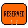 Tapco 535-00003 Traffic Cone Sign, Orange w/Blk, Reserved