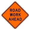 Brady 113298 Work Ahead Sign, 30 x 30In, BK/ORN, Text