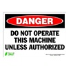 Zing 2095S Sign, Danger Do Not Operate, 10x14