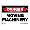 Zing 1108S Sign, Danger Moving Machinery, 7x10