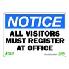 Zing 1129 Sign, Notice Visitors To Office, 7x10