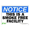 Zing 1136S Notice No Smoking Sign, 7 x 10In, ENG, Text