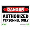Zing 2090 Sign, Danger Authorized Persnnel, 10x14