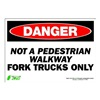 Zing 1118S Sign, Danger Fork Trucks Only, 7x10