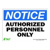 Zing 2130S Sign, Notice Authorized Persnnel, 10x14