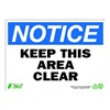 Zing 2132 Sign, Notice Keep Area Clear, 10x14