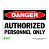 Zing 2090S Sign, Danger Authorized Persnnel, 10x14