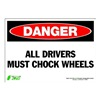 Zing 1124S Sign, Danger Chock Wheels, 7x10, Adhesive