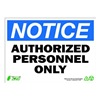 Zing 2130 Sign, Notice Authorized Persnnel, 10x14