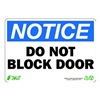Zing 1131 Sign, Notice Do Not Block Door, 7x10