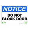 Zing 2131 Sign, Notice Do Not Block Door, 10x14