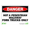 Zing 2118 Sign, Danger Fork Trucks Only, 10x14