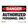 Zing 1090 Sign, Danger Authorized Personnel, 7x10