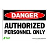 Zing 1090S Sign, Danger Authorized Personnel, 7x10