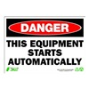 Zing 1115 Sign, Danger Equipment Starts, 7x10