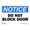 Zing 1131S Sign, Notice Do Not Block Door, 7x10