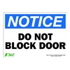 Zing 2131S Sign, Notice Do Not Block Door, 10x14